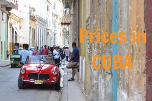 Prices in Havana. Cuba
