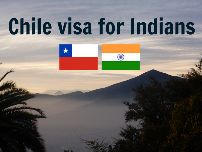 Chile visa for Indians