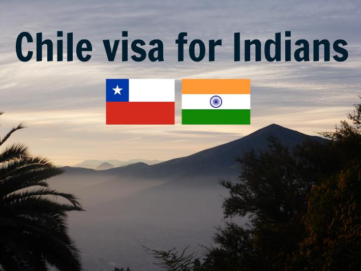Chile visa for Indians