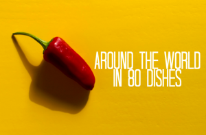 Around the world in 80 dishes