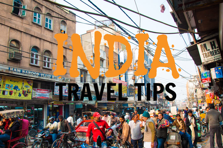 India travel tips from bloggers