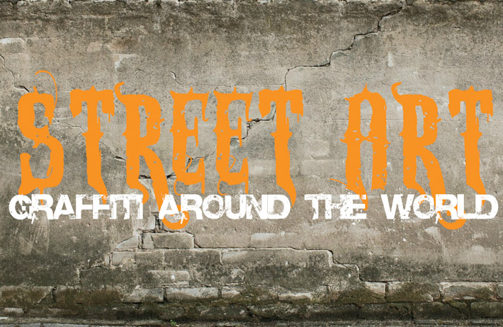 Street Art and graffiti around the world