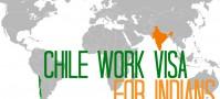 Chile work visa for Indians