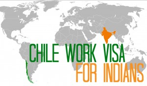 Chile work visa for Indians