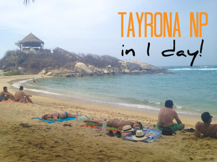How to visit Tayrona National Park in one day
