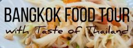 Bangkok food tour with Taste of Thailand