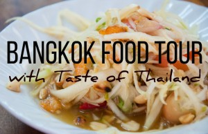 Bangkok food tour with Taste of Thailand