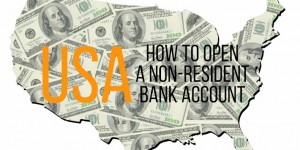 How to open a non resident bank account in the USA