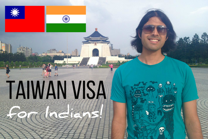 Taiwan visa for Indians