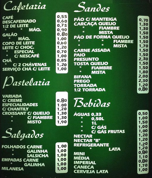 What the regular Portuguese pastelaria wall menu looks like