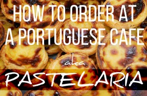 How to order coffee and food at a cafe in Portugal