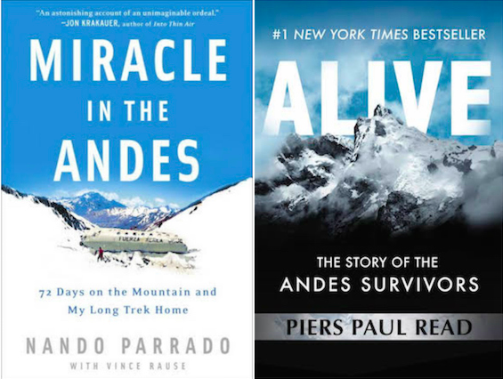 Miracle in the Andes by Nando Parrado & Alive by Piers Paul Read