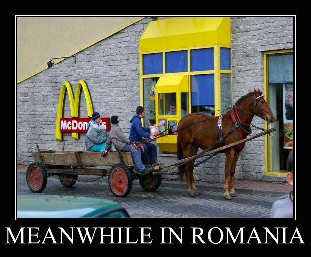 I came across this meme while researching about the Gypsies in Romania. It's funny, but this is not the usual stuff you see when you go to McDonald's!