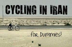 Cycling in Iran for Beginners