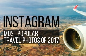 17 Most Popular Travel Instagrams of 2017