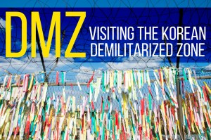 DMZ Tour: visiting the Korean demilitarized zone with Panmunjom Travel Center