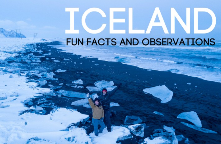 Iceland Fun Facts and Observations