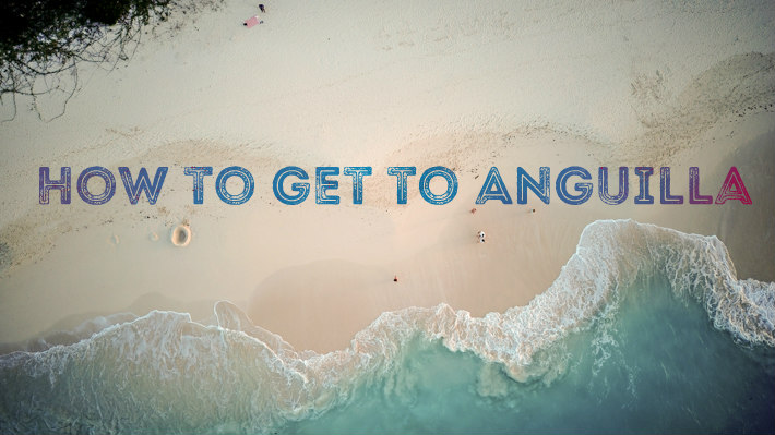 How to get to Anguilla